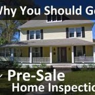 Why You Should Have a Pre-Sale Home Inspection Before You Sell Your House